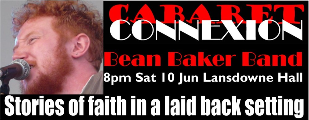 Bean Baker with his band join us for the next Cabaret